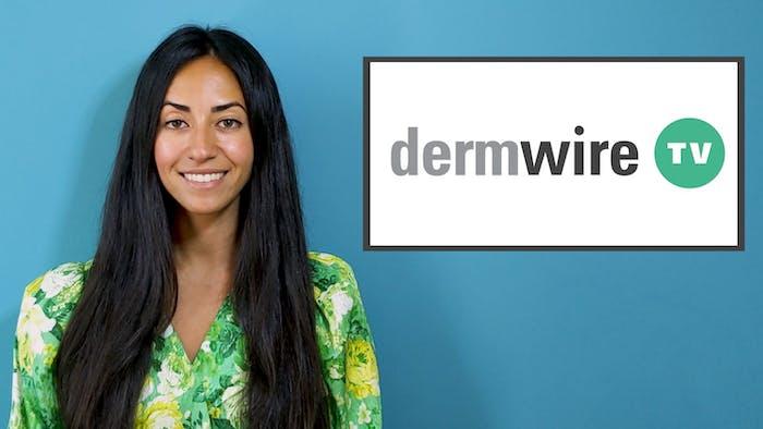 DermWireTV: Climate Change and Skin, Wynzora, Tremfya, Rinvoq Updates thumbnail
